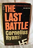 The Last Battle, Cornelius Ryan, 0671125036
