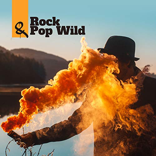 Rock & Pop Wild: Instrumental Music, Guitar Best Rhythms