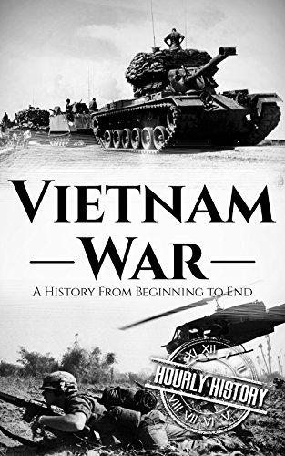 Vietnam War: A History From Beginning to End ()