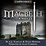 Macbeth: A Novel | A. J. Hartley,David Hewson