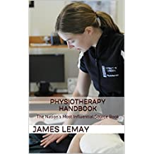 Physiotherapy Handbook: The Nation's Most Influential Source Book