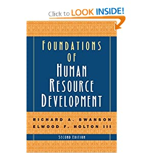 Foundations of Human Resource Development (Volume 3 of 3) (EasyRead Super Large 20pt Edition) Richard A. Swanson