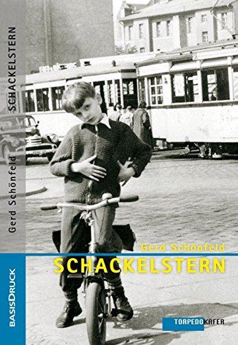 SCHACKELSTERN flogen spät durch milde Lüfte, oder: Der Klassenfeind ist unter uns: Briefe an Onkel Karl 1960/61