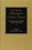 img - for Sharing in Christ's Virtues: For the Renewal of Moral Theology in Light of Veritatis Splendor by Livio Melina (2001-04-30) book / textbook / text book