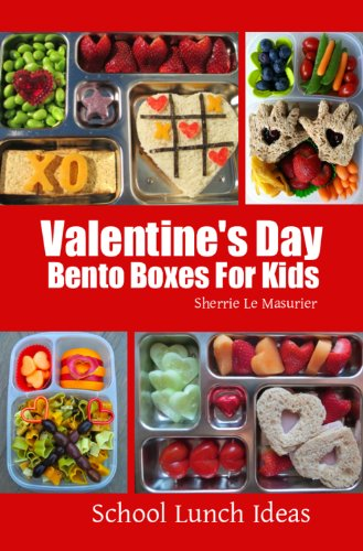 Valentine's Day Bento Boxes For Kids (School Lunch Ideas) ()