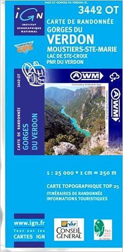 Téléchargement TOP25 3442OT ~ Gorges du Verdon carte de randonnée imperméable pdf ebook