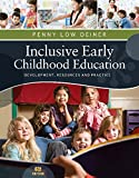 img - for Inclusive Early Childhood Education: Development, Resources, and Practice (PSY 683 Psychology of the Exceptional Child) book / textbook / text book