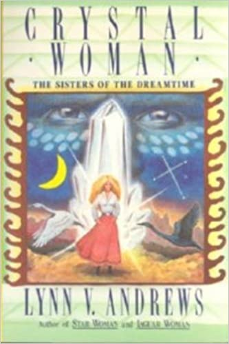 Crystal Woman The Sisters of the Dreamtime