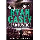 Dead Justice (Brian McDone Mysteries Book 6)