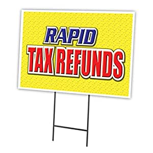 "RAPID TAX REFUNDS 12""x16"" Yard Sign & Stake outdoor plastic window"