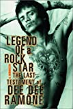 img - for Legend of a Rock Star: A Memoir - The Last Testament of Dee Dee Ramone by Dee Dee Ramone (12-Dec-2002) Paperback book / textbook / text book
