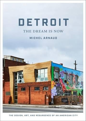 Detroit: The Dream Is Now is a visual essay on the rebuilding and resurgence of the city of Detroit by photographer Michel Arnaud, co-author of Design Brooklyn. In recent years, much of the focus on Detroit has been on the negative stories and ima...
