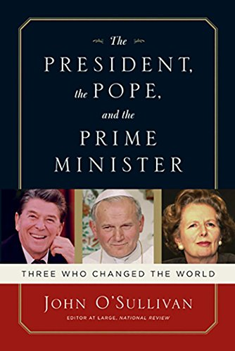 Image of The President, the Pope, And the Prime Minister: Three Who Changed the World