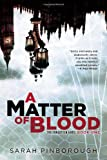 A Matter of Blood, Sarah Pinborough, 0425258467
