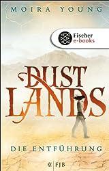 Dustlands - Die Entführung: Roman (German Edition)