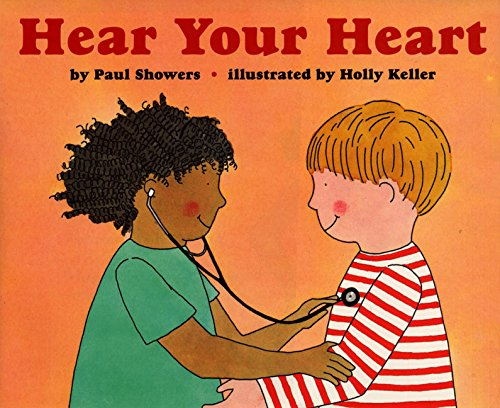 Hear Your Heart (Let's-Read-and-Find-Out Science - In Stores Erie