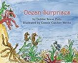 Ocean Surprises, Debbie Reese Potts, 0578011298