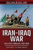 img - for Iran-Iraq War: The Lion of Babylon, 1980 1988 (Cold War 1945 1991) book / textbook / text book