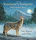 Yosemite's Songster, Ginger Wadsworth, 1930238347