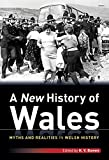 A New History of Wales - Myths and Realities in Welsh History, Bowen, H. V., 1848513739