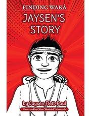 Jaysen's Story