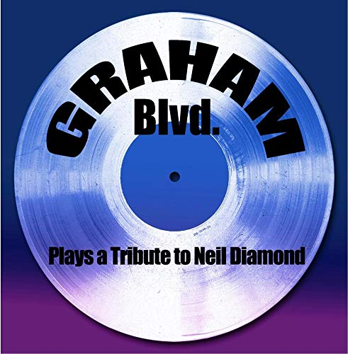 Graham BLVD Plays a Tribute to Neil Diamond