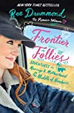 Frontier Follies: Adventures in Marriage and