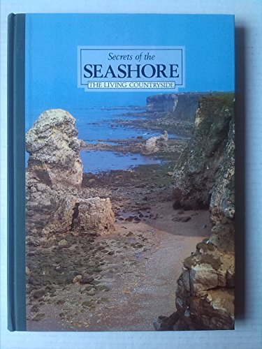 Secrets of the Seashore (Living Countryside S.) Readers Digest