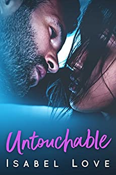 Untouchable by [Love, Isabel]