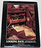 Looking Back : An Illustrated History of the American Ophthalmic Industry, Bruneni, Joseph L., 1886308004
