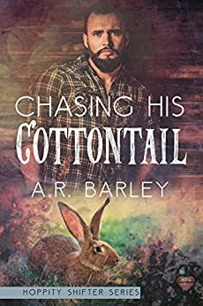 Chasing His Cottontail (The Hoppity Series` Book 1) by [Barley, A.R.]
