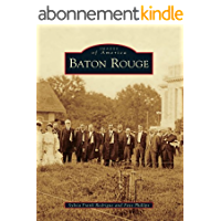 Baton Rouge (Images of America) (English Edition)
