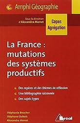 La France : mutation des systèmes productifs