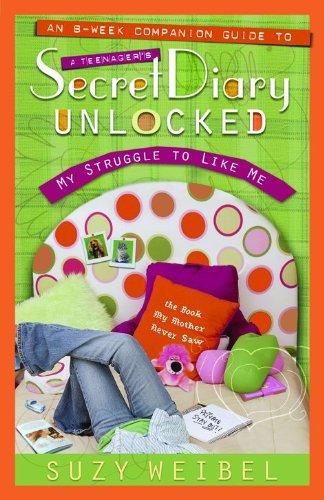Secret Diary Unlocked Companion Guide: My Struggle to Like Me