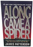 Along Came A Spider by James Patterson (1993-12-01)