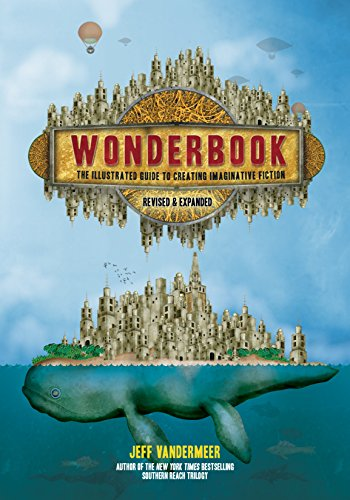 Pdf Reference Wonderbook (Revised and Expanded): The Illustrated Guide to Creating Imaginative Fiction