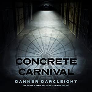 Concrete Carnival Audiobook