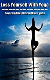 Lose Yourself With Yoga Books