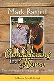 Considering the Horse, Mark Rashid, 1628737212