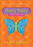Oopsy Daisy (A Flower Power Book Book 3)
