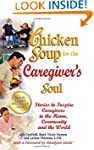 Chicken Soup for the Caregiver's Soul...