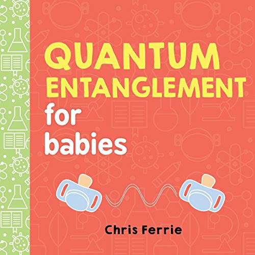 Quantum Entanglement for Babies (Baby University) cover