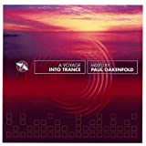 A Voyage Into Trance Mixed By Paul Oakenfold