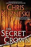 The Secret Crown, Chris Kuzneski, 039915745X