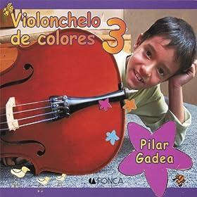 Amazon.com: Violonchelo De Colores 3: Pilar Gadea: MP3 Downloads