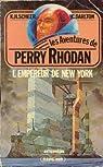 Perry Rhodan, tome 12 : L'Empereur de New-York par Darlton