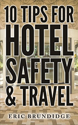 Download PDF 10 Tips for Hotel Safety & Travel