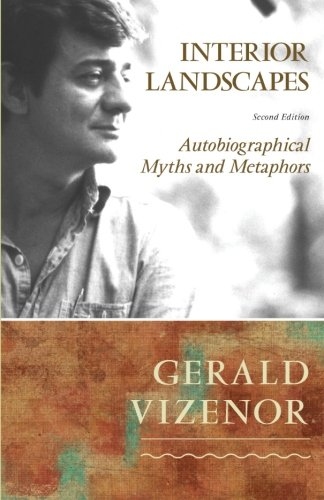 Interior Landscapes, Second Edition: Autobiographical Myths and Metaphors