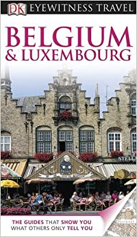 Book Belgium and Luxembourg by DK Publishing [DK Travel,2011]Revised edition