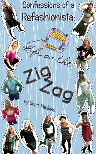 Confessions of a Refashionista: Life on the Zig Zag